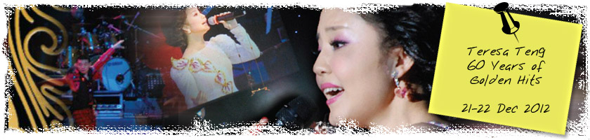 Teresa Teng 60 Years of Golden Hits, 21-22 December 2012